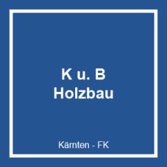 K U. B HOLZBAUGESELLSCHAFT M.B.H.