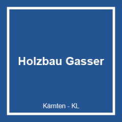 HOLZBAU GASSER GMBH