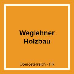 WEGLEHNER HOLZBAU GMBH