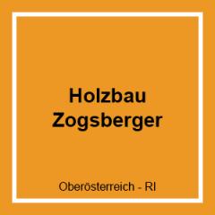HOLZBAU ZOGSBERGER GMBH