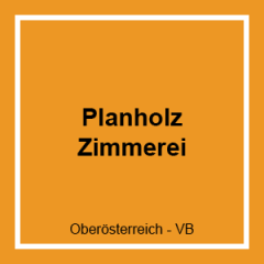 PLANHOLZ-ZIMMEREI GMBH